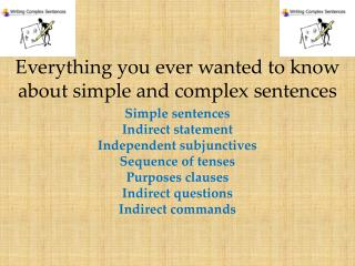 Everything you ever wanted to know about simple and complex sentences