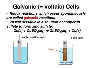 Galvanic (= voltaic) Cells