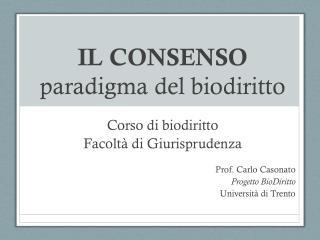 IL CONSENSO paradigma del biodiritto