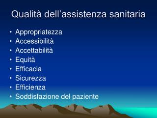 Qualit� dell�assistenza sanitaria