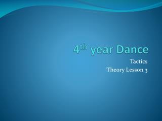 4 th  year Dance