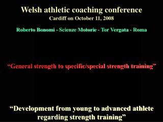 """Development from young to advanced athlete regarding strength training"""