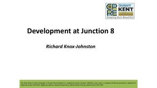 Development at Junction 8 Richard Knox-Johnston