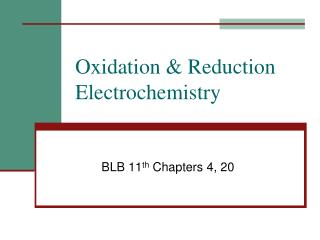 Oxidation & Reduction Electrochemistry