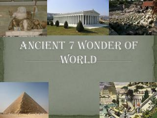 Ancient 7 Wonder of world