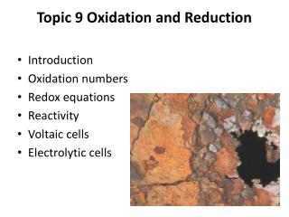 Topic  9 Oxidation  and Reduction