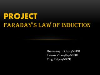 PROJECT Faraday's  law of induction