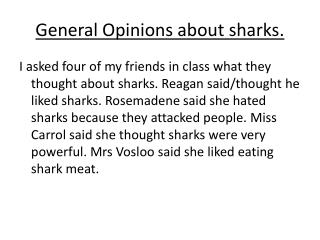 General Opinions about sharks.