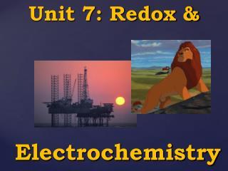 Unit 7: Redox &