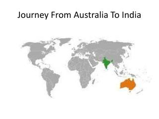Journey From Australia To India