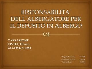 RESPONSABILITA ' DELL'ALBERGATORE PER IL DEPOSITO IN ALBERGO
