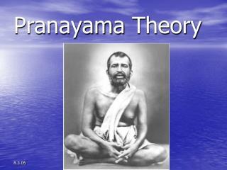 Pranayama  Theory