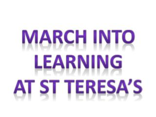 March into learning at St Teresa's