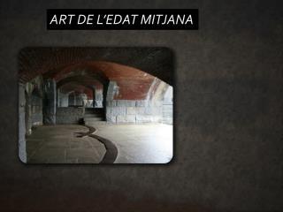 ART DE L'EDAT MITJANA