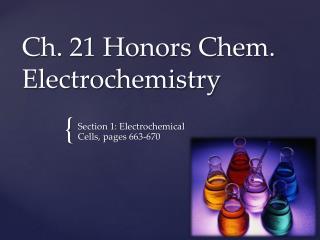 Ch. 21 Honors Chem. Electrochemistry