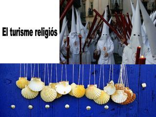 El turisme religiós