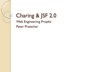 Charing  & JSF 2.0