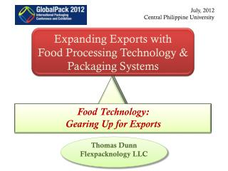 Expanding Exports with Food Processing Technology & Packaging Systems