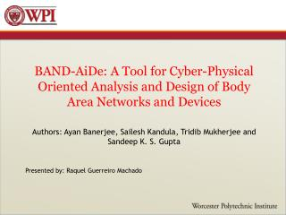 Authors:  Ayan  Banerjee,  Sailesh Kandula ,  Tridib  Mukherjee and  Sandeep  K. S. Gupta