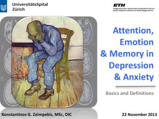 Attention, Emotion            & Memory in Depression        & Anxiety
