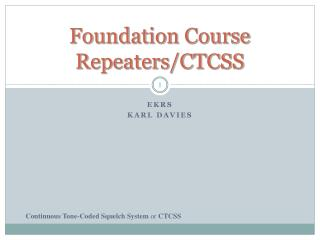 Foundation  Course Repeaters/CTCSS