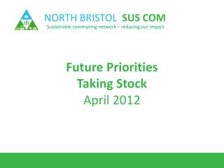 Future Priorities Taking Stock April 2012