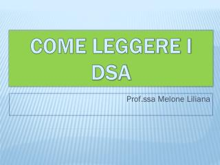 Come leggere i DSA