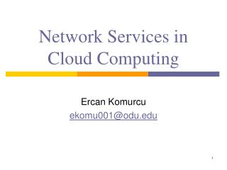Network Services in Cloud Computing