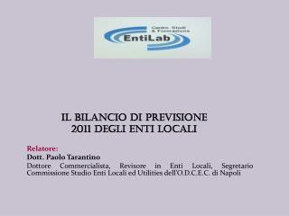 Il BILANCIO  DI  PREVISIONE  2011 DEGLI ENTI LOCALI