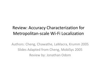 Review: Accuracy Characterization for Metropolitan-scale Wi-Fi Localization