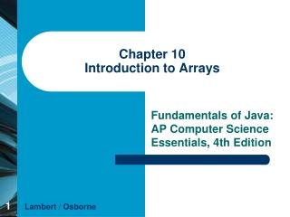 Chapter 10 Introduction to Arrays