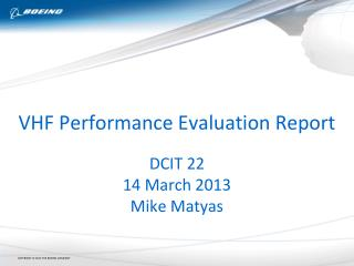 VHF Performance Evaluation Report