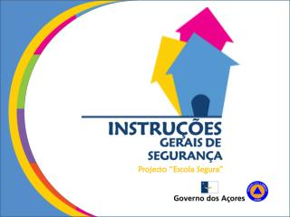 "Projecto ""Escola Segura"""