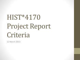 HIST*4170 Project Report  Criteria