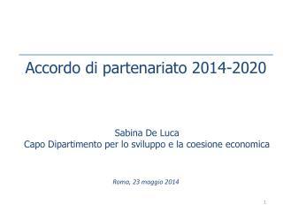 Sabina De Luca  Capo Dipartimento per lo sviluppo e la coesione economica