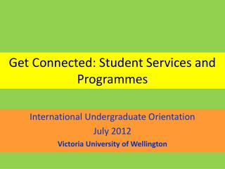 Get Connected: Student Services and Programmes