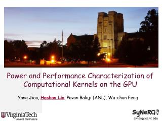 Power and Performance Characterization of Computational Kernels on the GPU