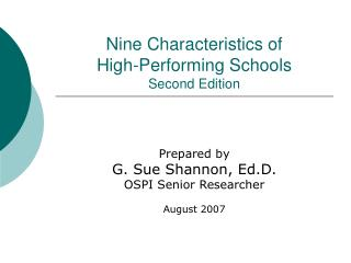 Nine Characteristics of  High-Performing Schools Second Edition