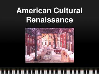 American Cultural Renaissance