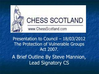 Presentation to  Council – 18/03/2012 The Protection of Vulnerable Groups Act 2007.