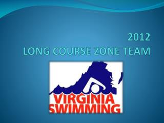 2012  LONG COURSE ZONE TEAM