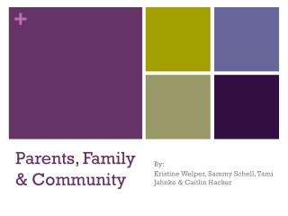 Parents, Family & Community