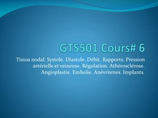 GTS501 Cours# 6