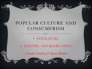 Popular culture and  consumerism