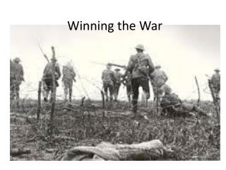 Winning the War