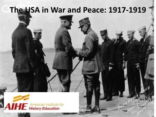 The USA in War and Peace: 1917-1919