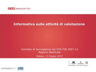 Informativa sulle attività di valutazione