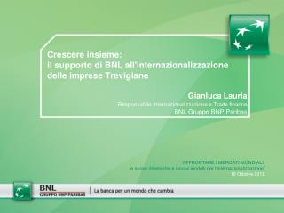 Crescere insieme:  il supporto di BNL all'internazionalizzazione  delle imprese Trevigiane