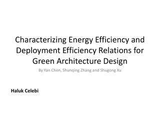 Characterizing Energy Efficiency and Deployment Efficiency Relations for Green Architecture Design