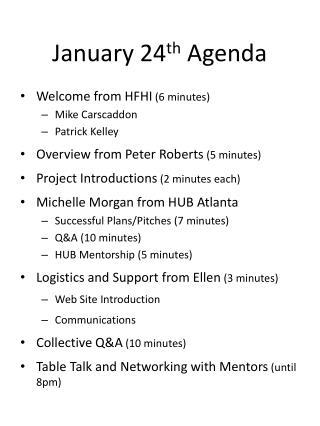 January 24 th  Agenda